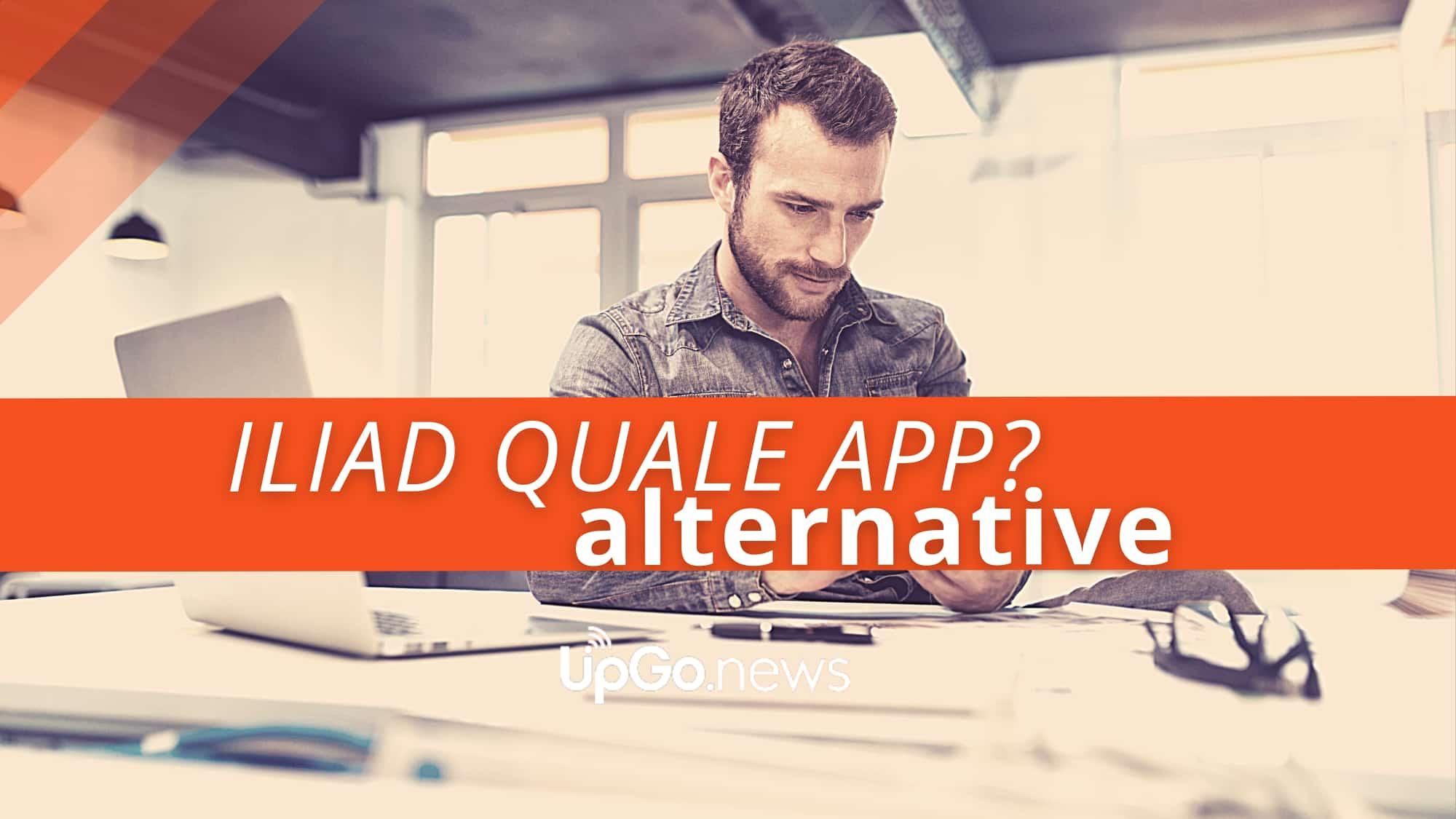 App iliad alternative, cosa scaricare