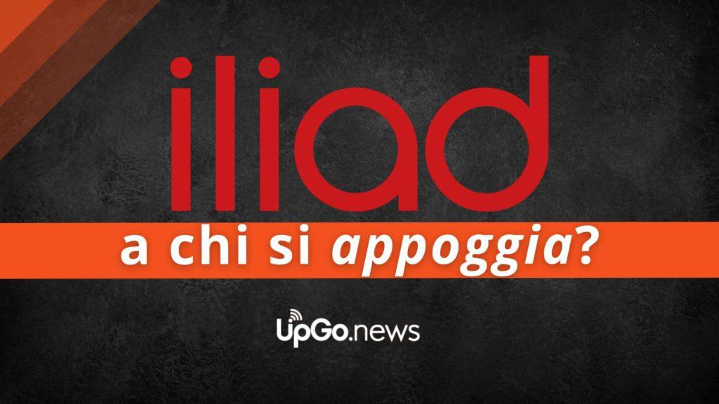 a chi si aggancia Iliad? A chi si appoggia Iliad?